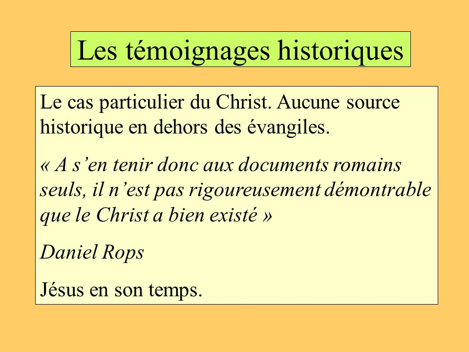 Les témoignages historiques