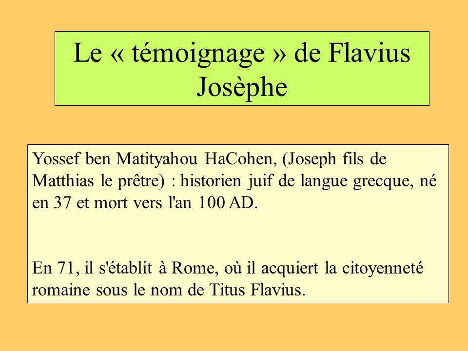 Le « témoignage » de Flavius Josèphe
