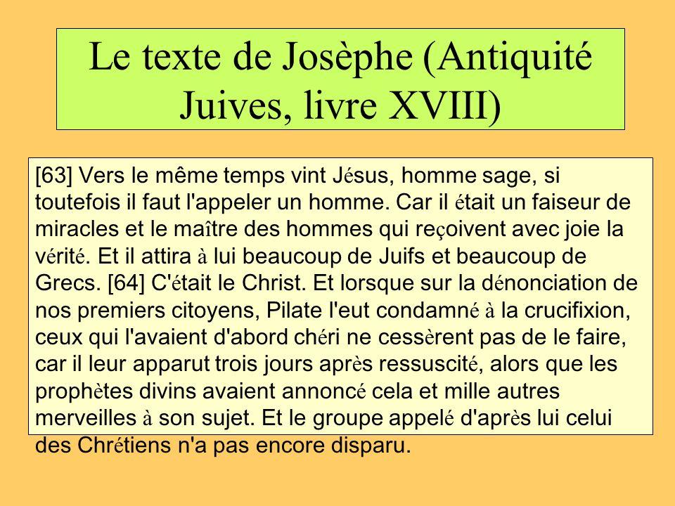 Le texte de Josèphe (Antiquité Juives, livre XVIII)