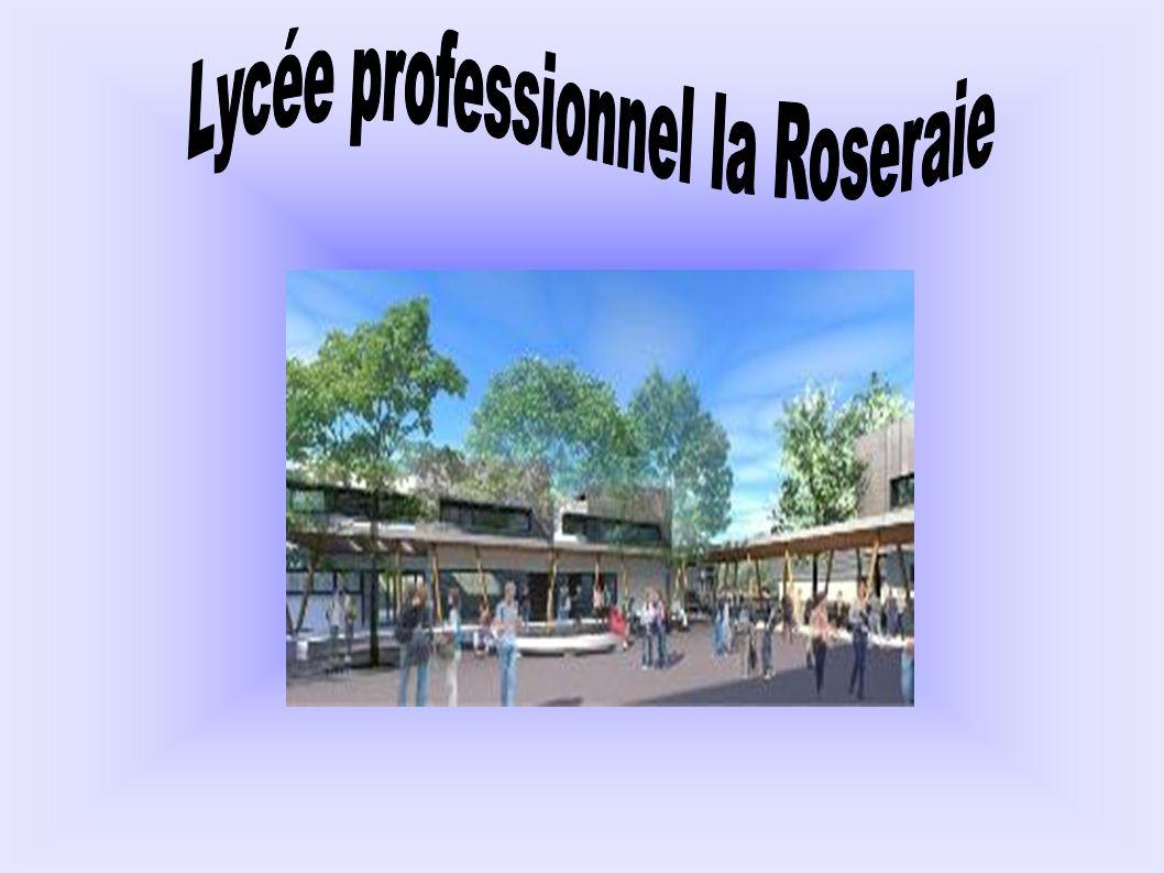 Lycée professionnel la Roseraie