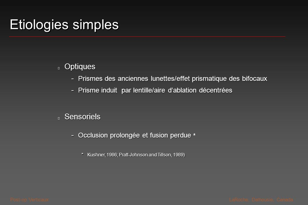 Etiologies simples Optiques Sensoriels