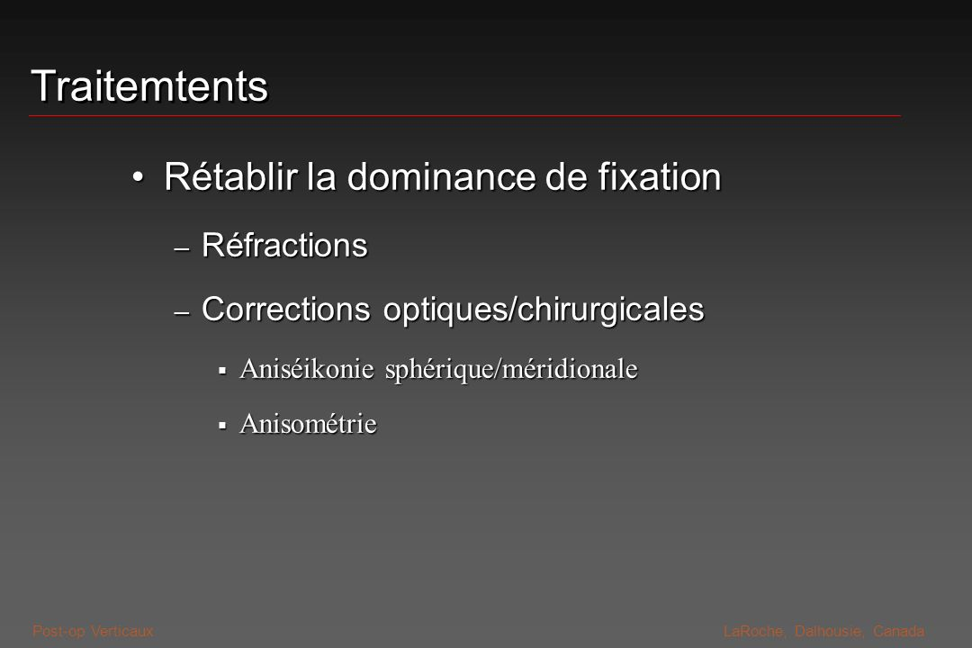 Traitemtents Rétablir la dominance de fixation Réfractions