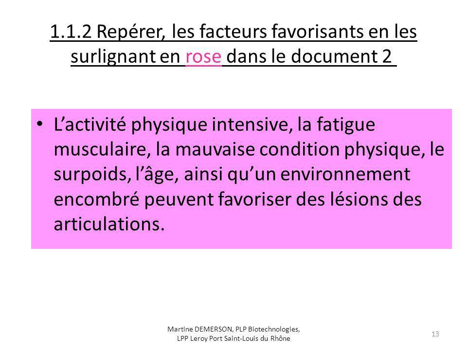 1.1.2 Repérer, les facteurs favorisants en les surlignant en rose dans le document 2
