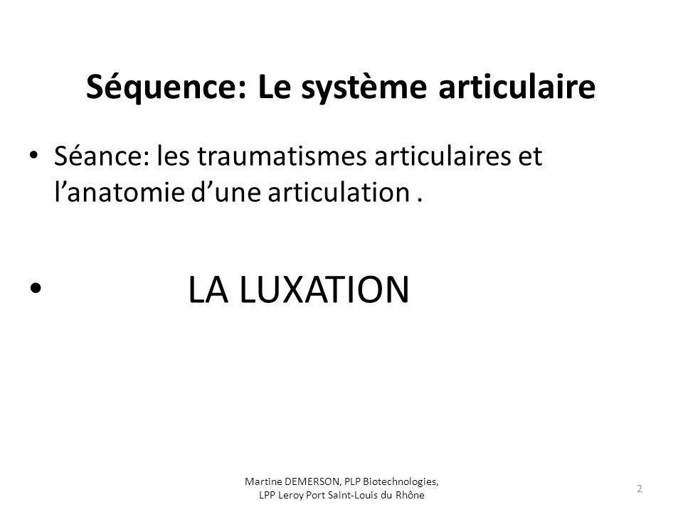 Séquence: Le système articulaire