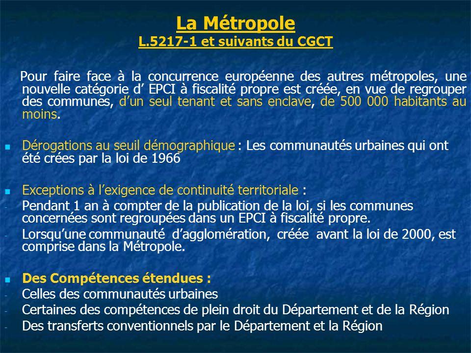 La Métropole L.5217-1 et suivants du CGCT
