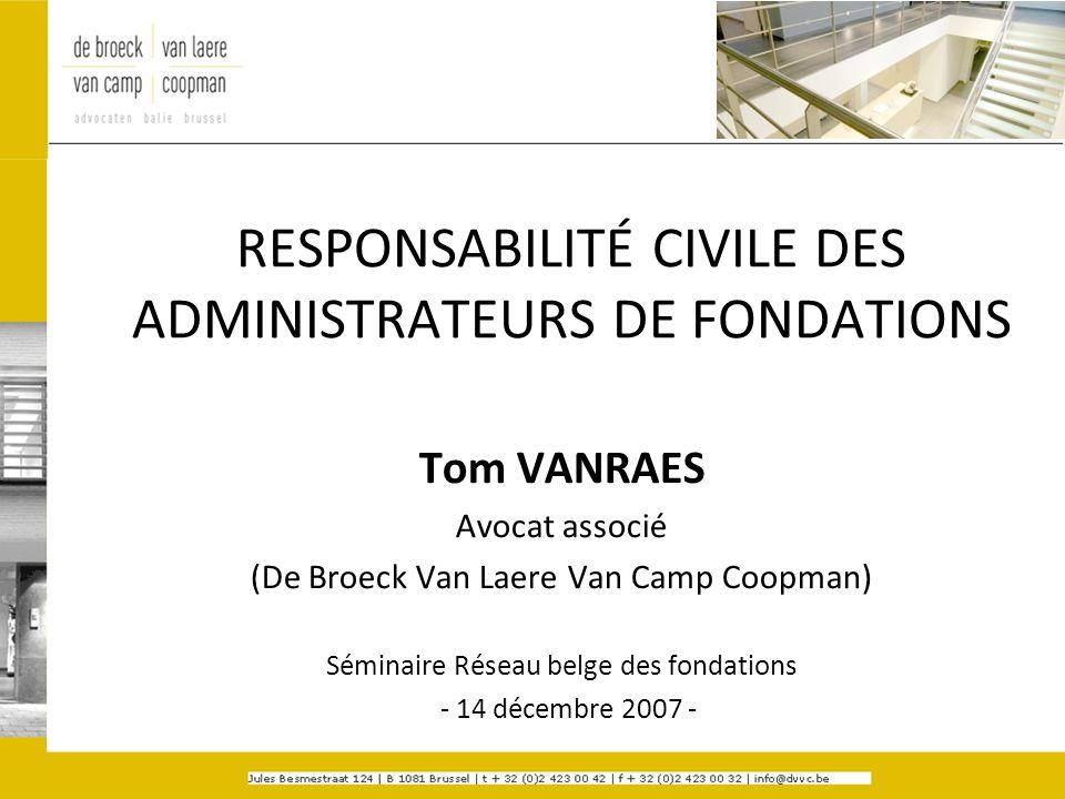 RESPONSABILITÉ CIVILE DES ADMINISTRATEURS DE FONDATIONS