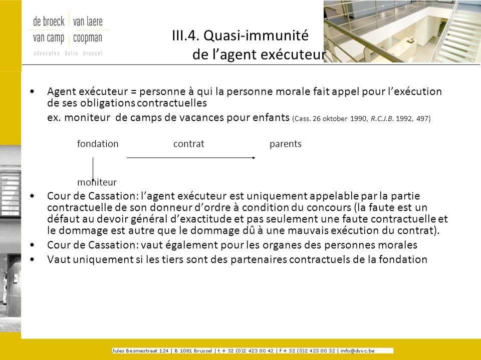 III.4. Quasi-immunité de l'agent exécuteur