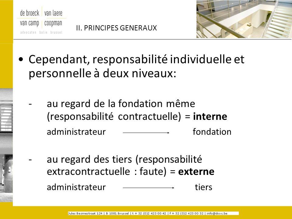 Cependant, responsabilité individuelle et personnelle à deux niveaux: