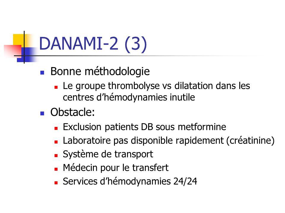 DANAMI-2 (3) Bonne méthodologie Obstacle: