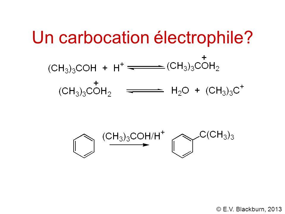 Un carbocation électrophile