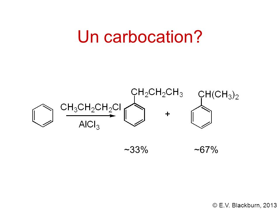 Un carbocation ~33% ~67%