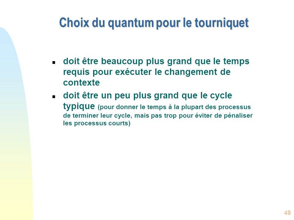Choix du quantum pour le tourniquet