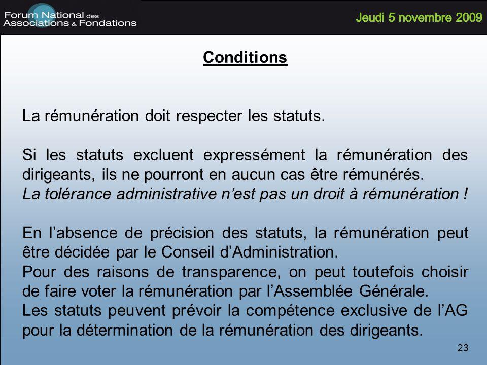 Conditions La rémunération doit respecter les statuts.
