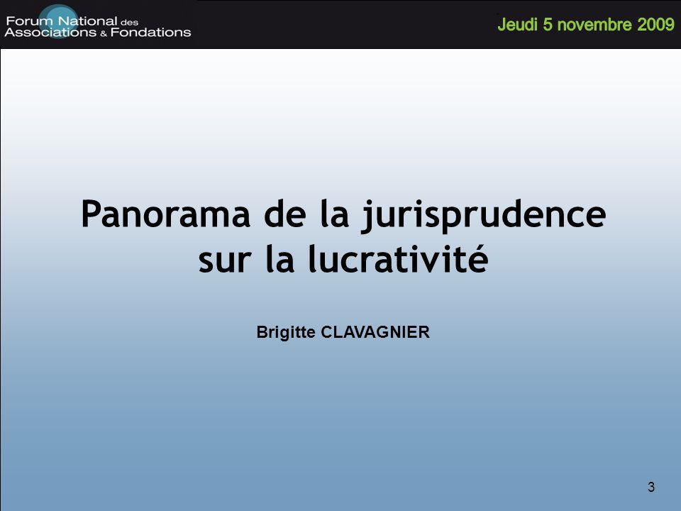 Panorama de la jurisprudence sur la lucrativité