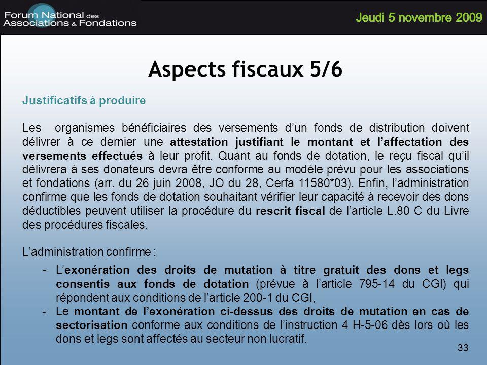 Aspects fiscaux 5/6 Justificatifs à produire
