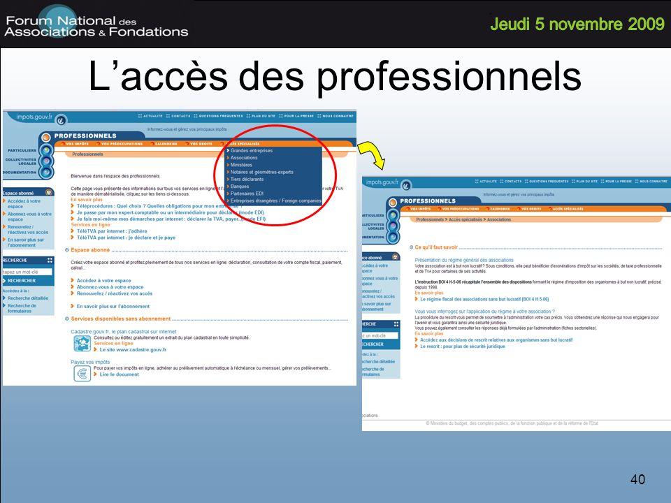 L'accès des professionnels