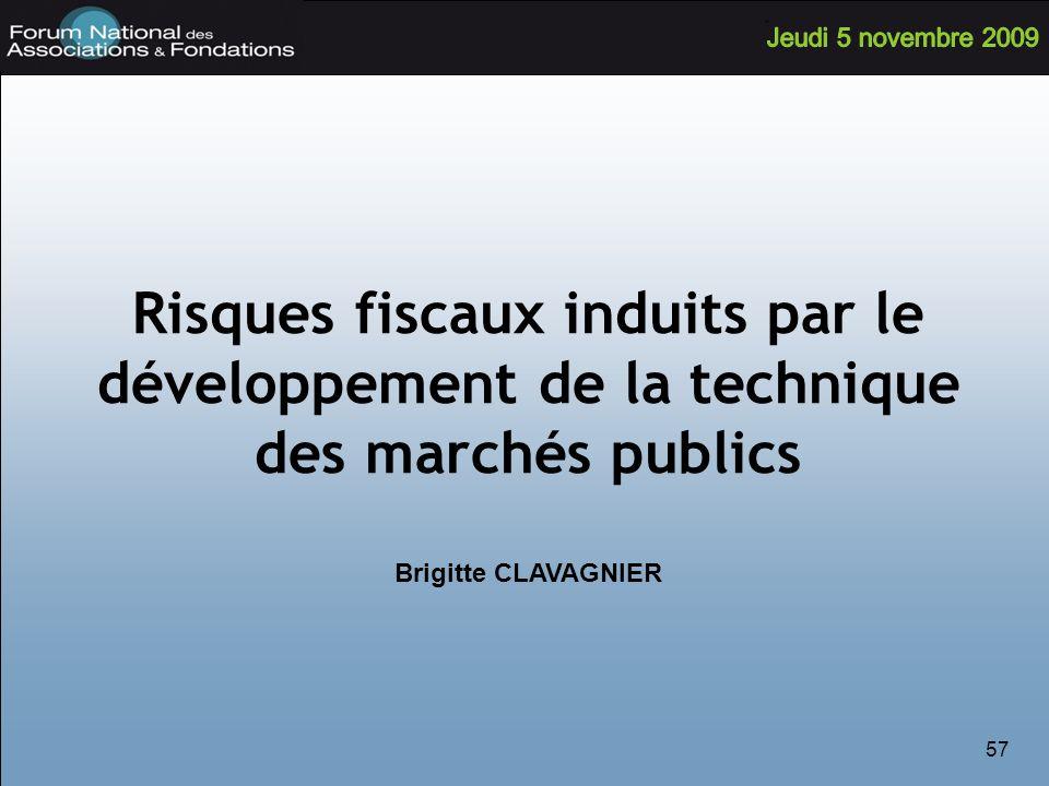 Risques fiscaux induits par le développement de la technique des marchés publics