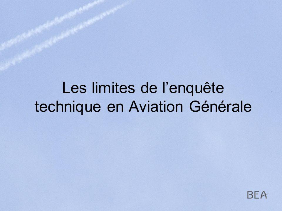 Les limites de l'enquête technique en Aviation Générale