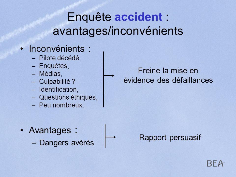 Enquête accident : avantages/inconvénients
