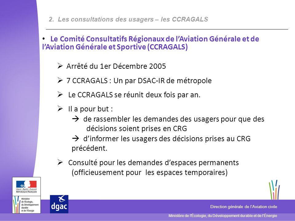 7 CCRAGALS : Un par DSAC-IR de métropole