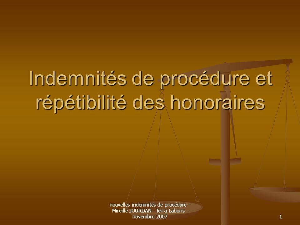 Indemnités de procédure et répétibilité des honoraires