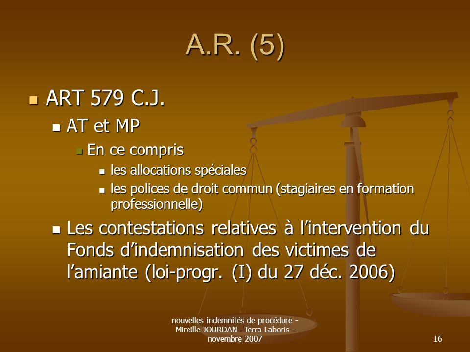 A.R. (5) ART 579 C.J. AT et MP. En ce compris. les allocations spéciales. les polices de droit commun (stagiaires en formation professionnelle)