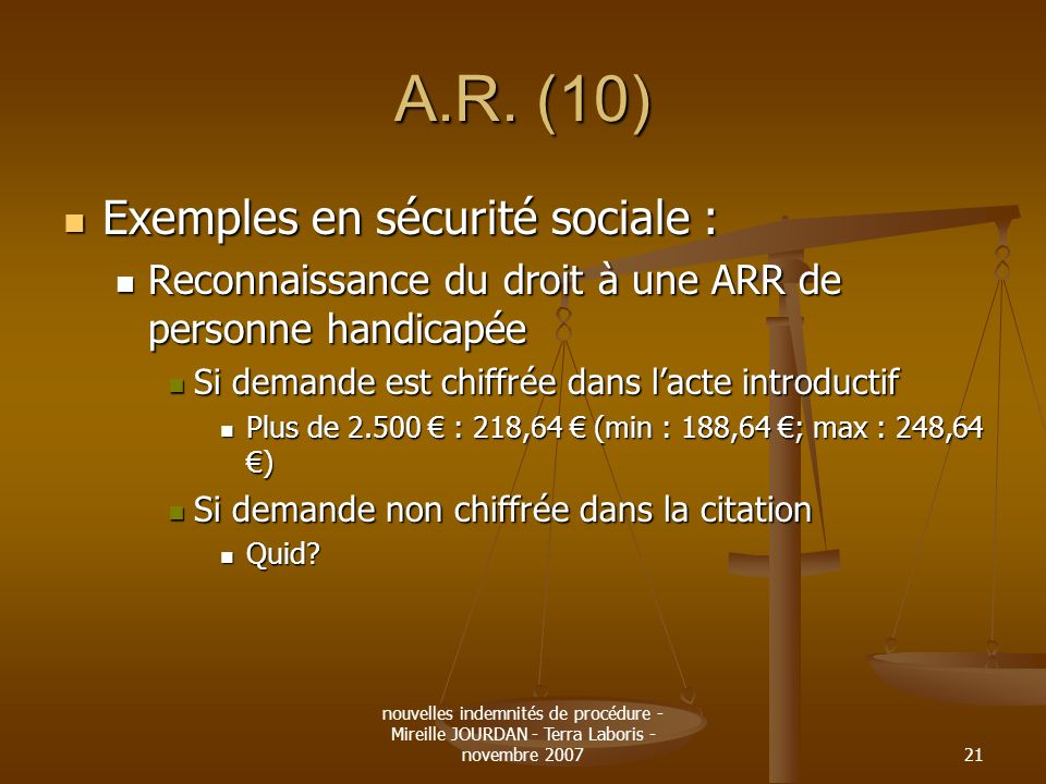 A.R. (10) Exemples en sécurité sociale :