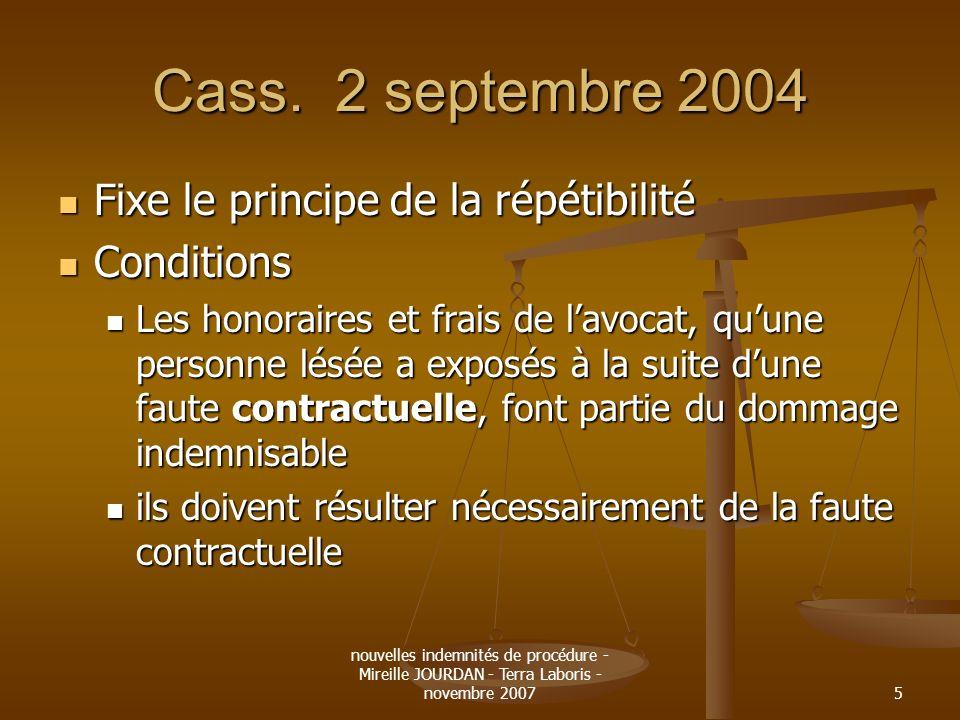 Cass. 2 septembre 2004 Fixe le principe de la répétibilité Conditions