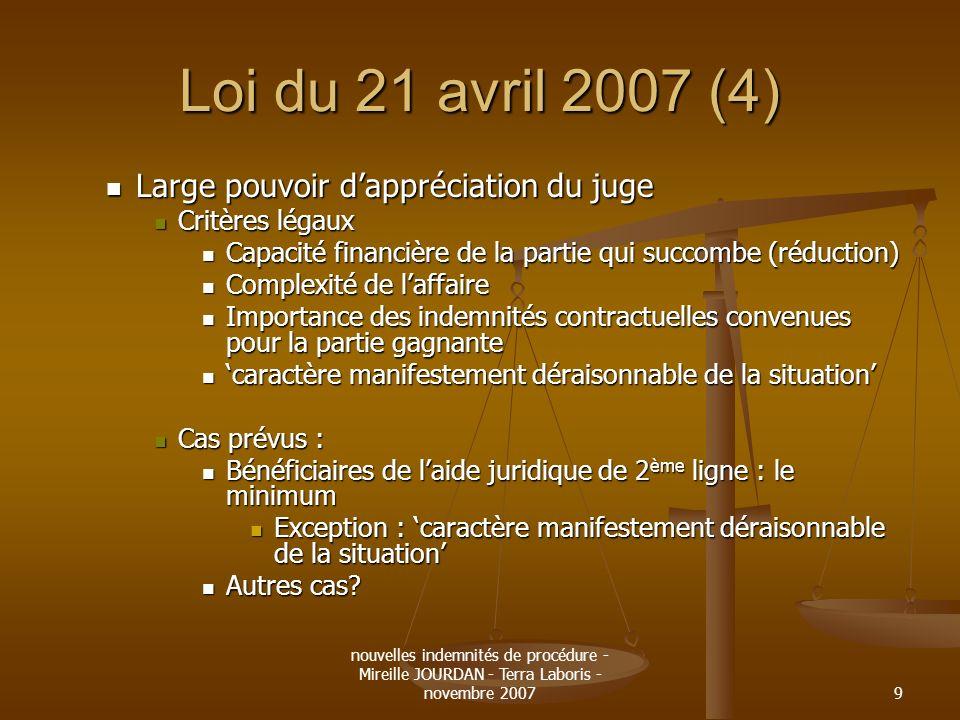 Loi du 21 avril 2007 (4) Large pouvoir d'appréciation du juge