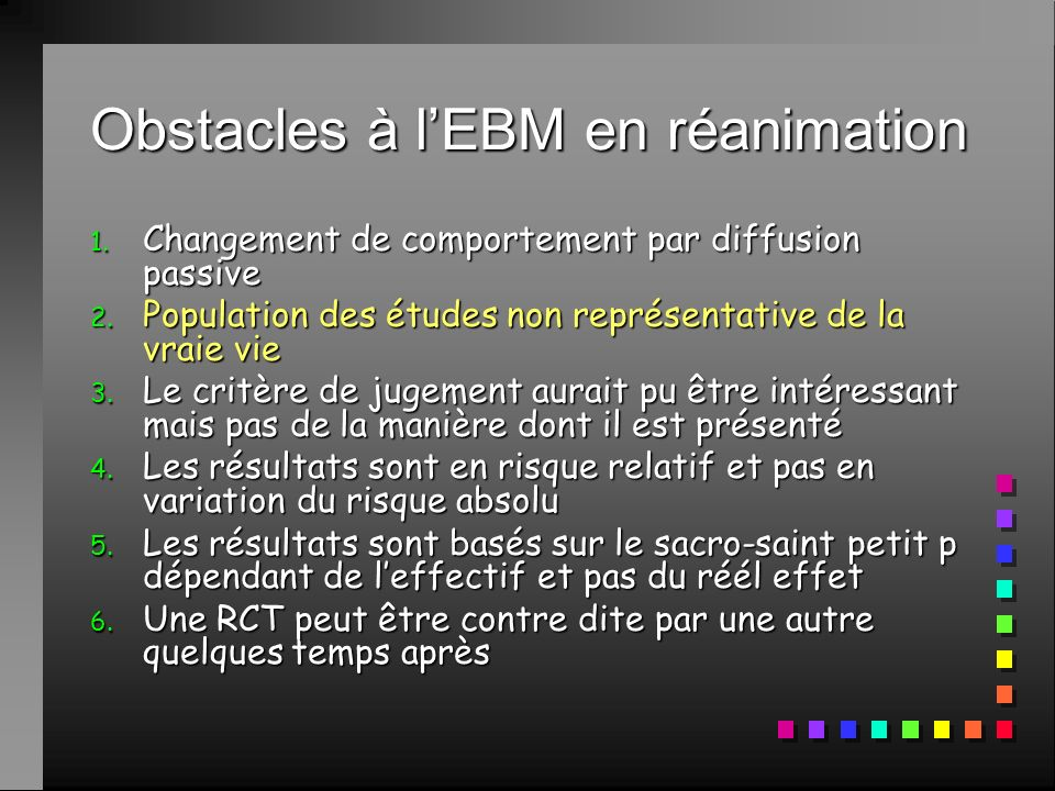 Obstacles à l'EBM en réanimation