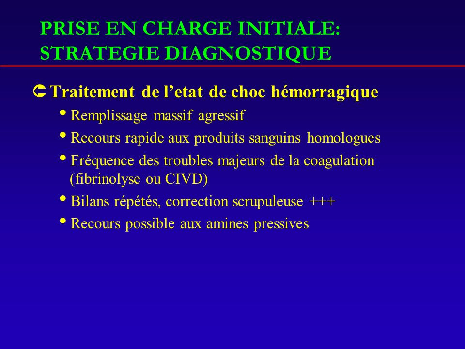 PRISE EN CHARGE INITIALE: STRATEGIE DIAGNOSTIQUE