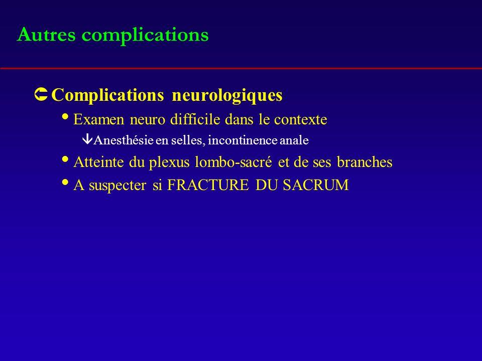 Autres complications Complications neurologiques