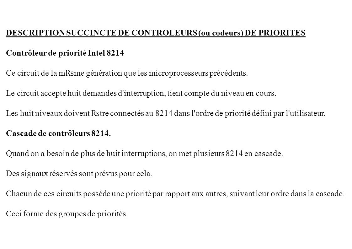 DESCRIPTION SUCCINCTE DE CONTROLEURS (ou codeurs) DE PRIORITES