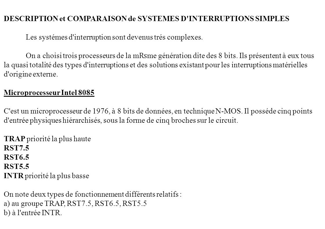 DESCRIPTION et COMPARAISON de SYSTEMES D INTERRUPTIONS SIMPLES