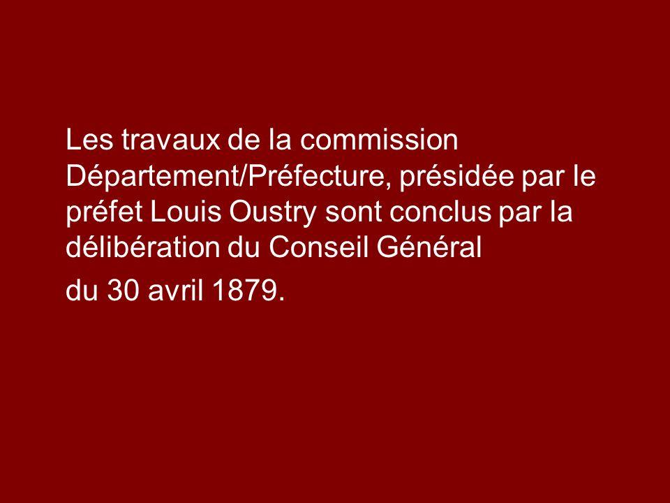 Les travaux de la commission Département/Préfecture, présidée par le préfet Louis Oustry sont conclus par la délibération du Conseil Général