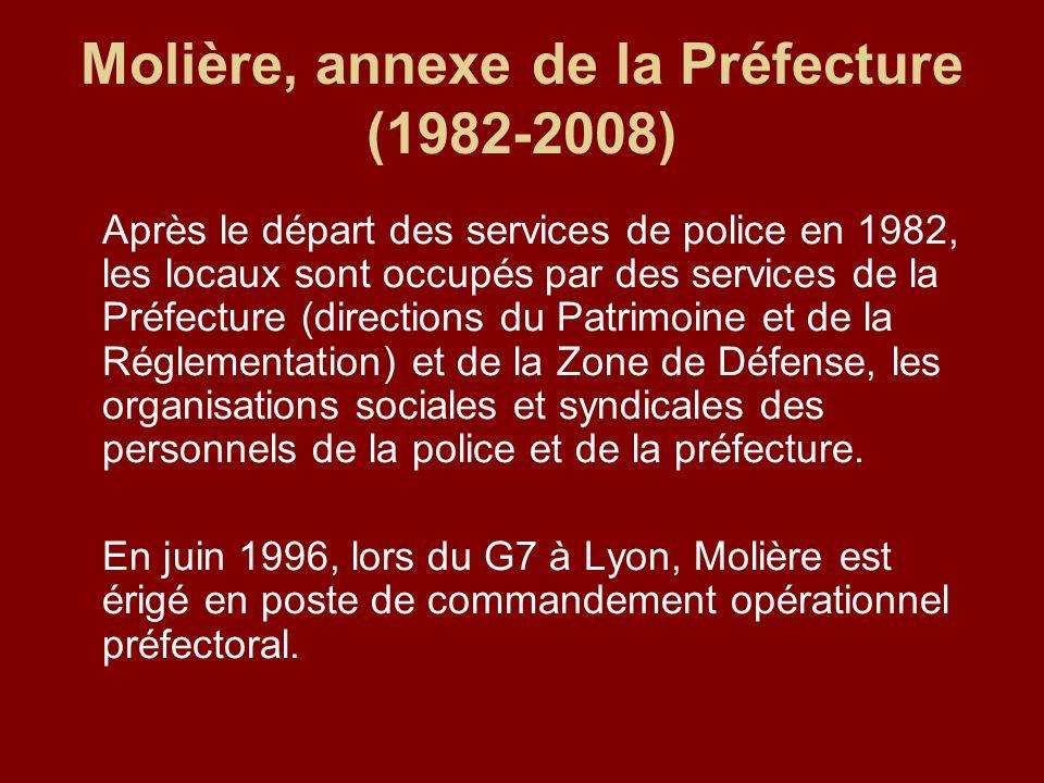 Molière, annexe de la Préfecture (1982-2008)