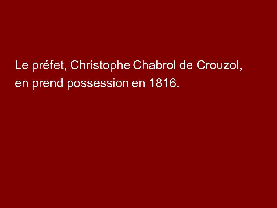 Le préfet, Christophe Chabrol de Crouzol,