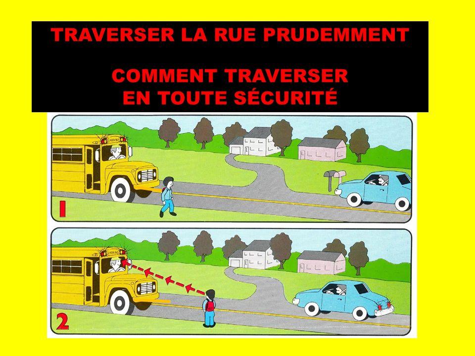 TRAVERSER LA RUE PRUDEMMENT