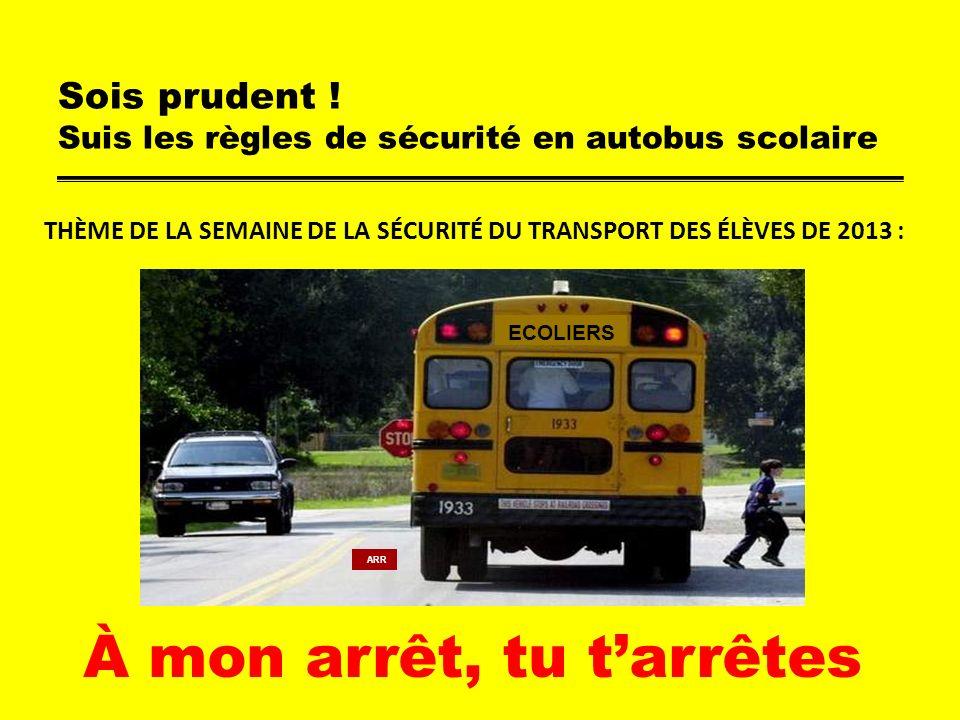 Sois prudent ! Suis les règles de sécurité en autobus scolaire