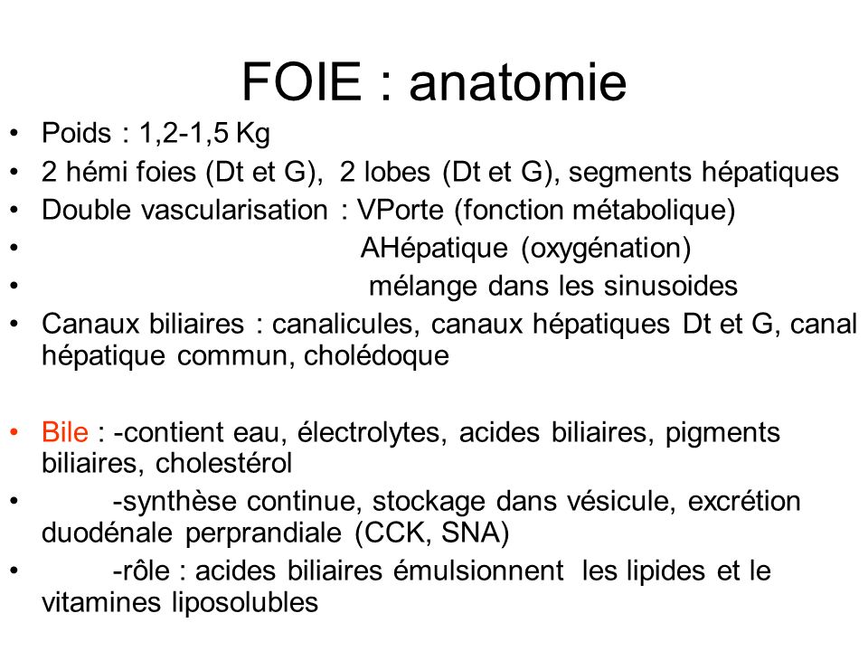 FOIE : anatomie Poids : 1,2-1,5 Kg