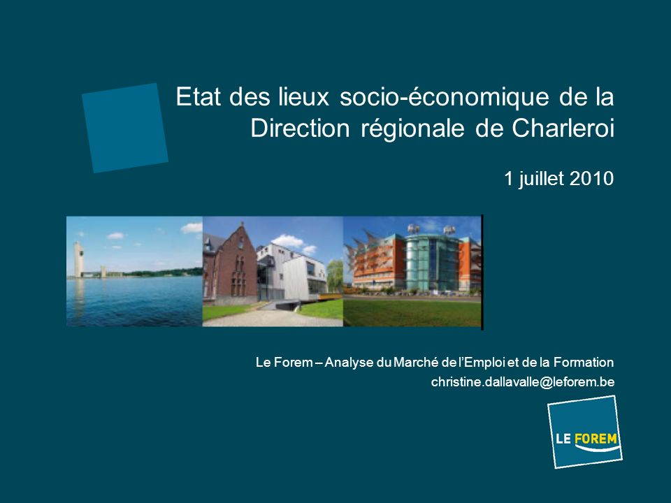 Etat des lieux socio-économique de la Direction régionale de Charleroi 1 juillet 2010