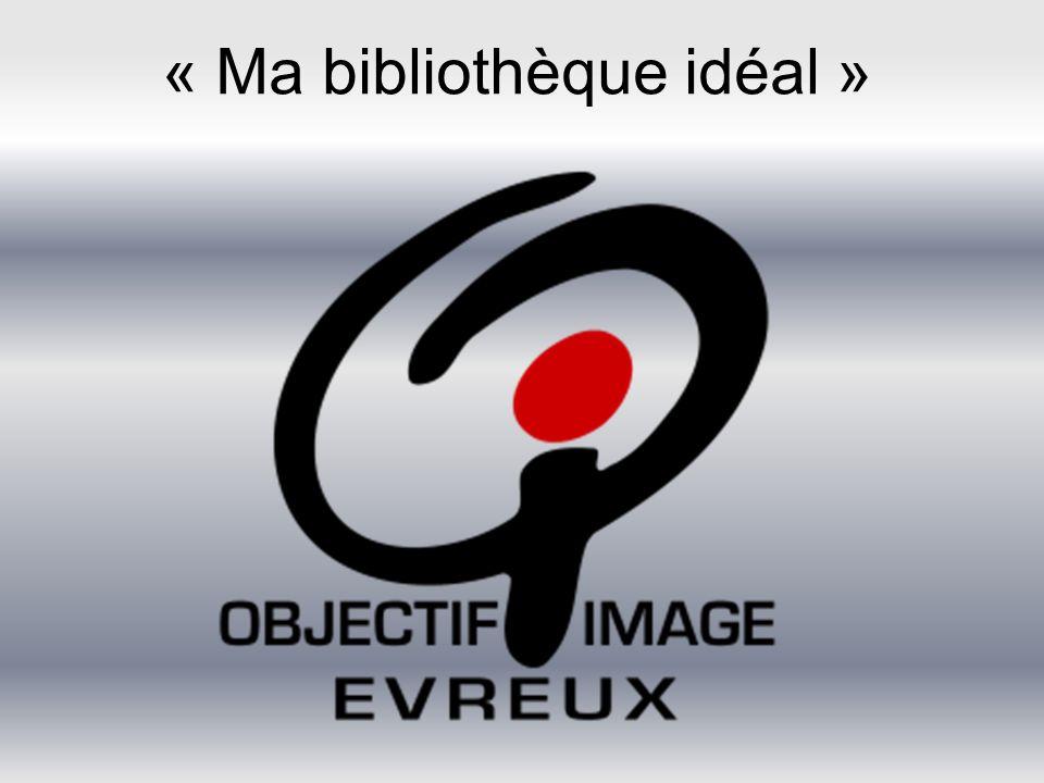 « Ma bibliothèque idéal »