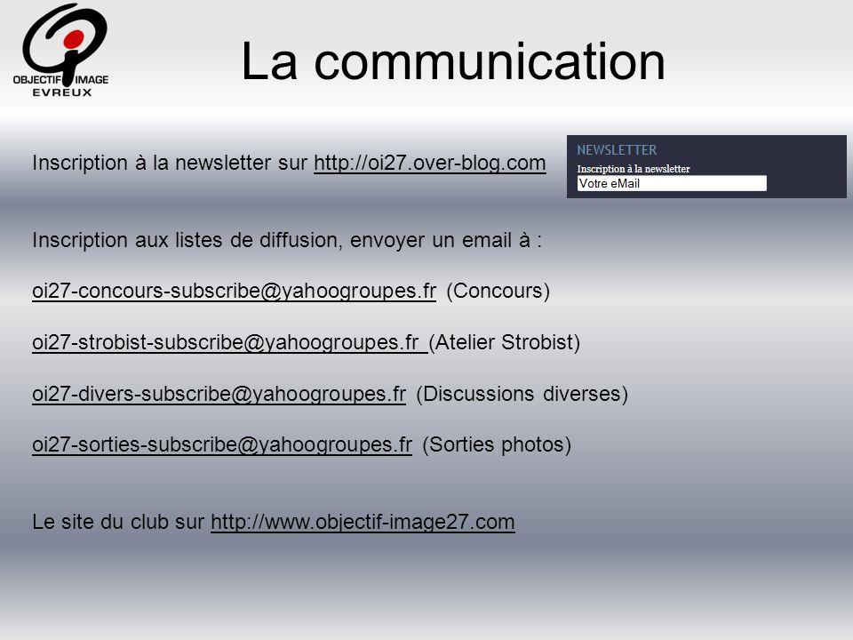 La communication Inscription à la newsletter sur http://oi27.over-blog.com. Inscription aux listes de diffusion, envoyer un email à :