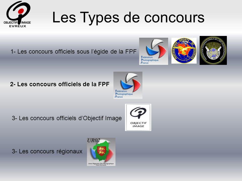 Les Types de concours 1- Les concours officiels sous l'égide de la FPF