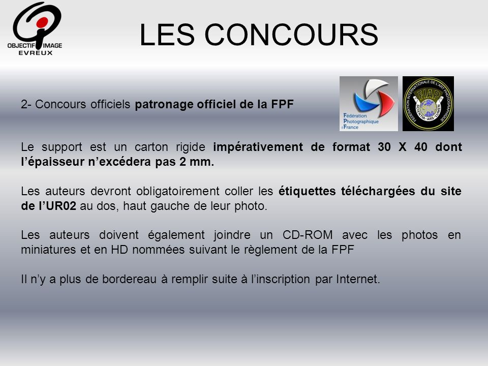 LES CONCOURS 2- Concours officiels patronage officiel de la FPF