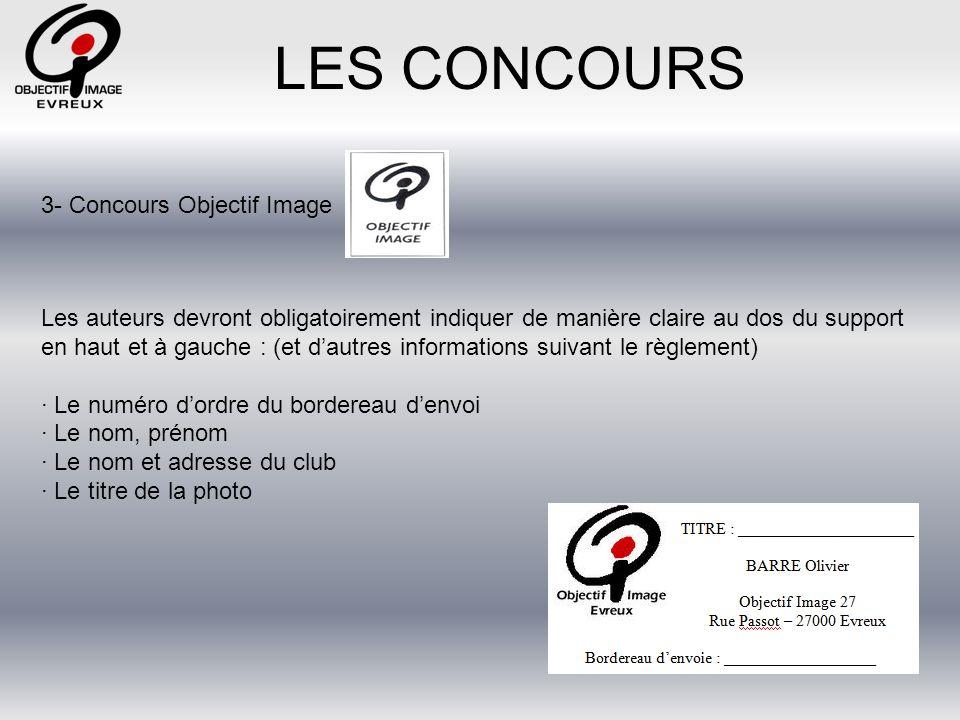 LES CONCOURS 3- Concours Objectif Image