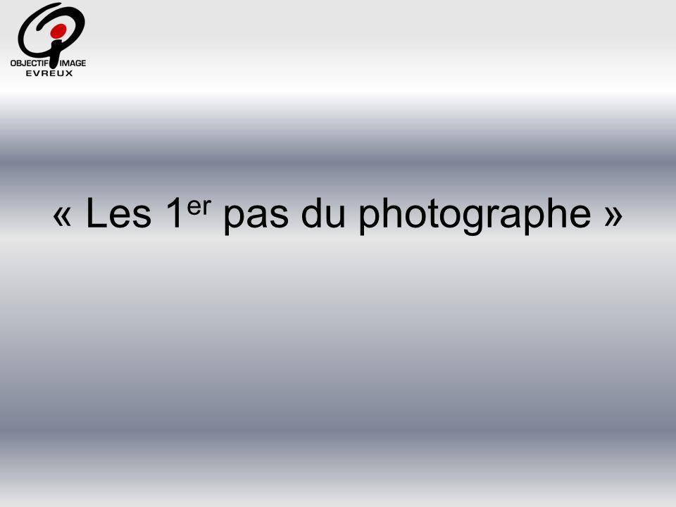 « Les 1er pas du photographe »