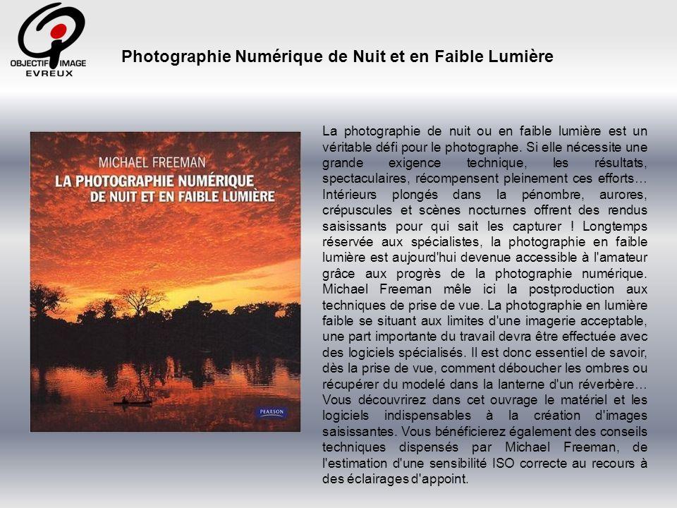 Photographie Numérique de Nuit et en Faible Lumière