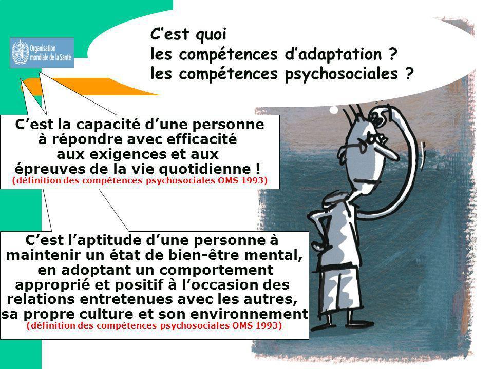 les compétences d'adaptation les compétences psychosociales