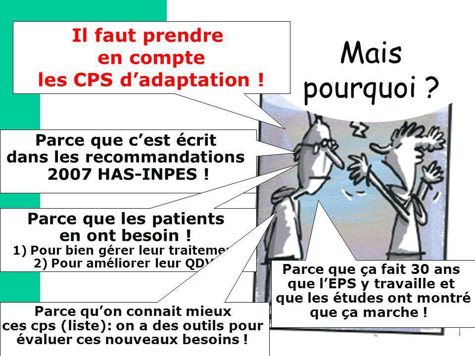 Mais pourquoi Il faut prendre en compte les CPS d'adaptation !